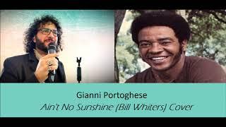 Gianni Portoghese - Ain't No Sunshine (Cover)