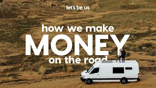 How We Make Money On The Road