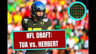 NFL Draft: Tua Tagovailoa vs. Justin Herbert (2020)