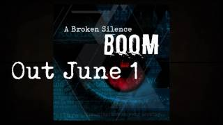 Скачать A Broken Silence Boom Promo