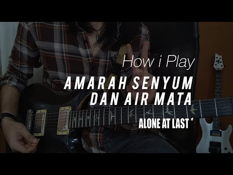 BALUM -  HOW I PLAY #4 || Amarah Senyum Dan Air Mata By Alone At Last