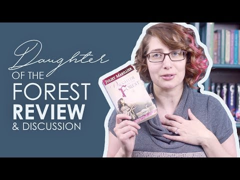 Daughter Of The Forest By Juliet Marillier | Review And Discussion