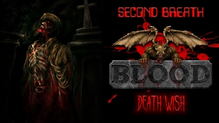 [SECOND BREATH] - Blood Deathwish