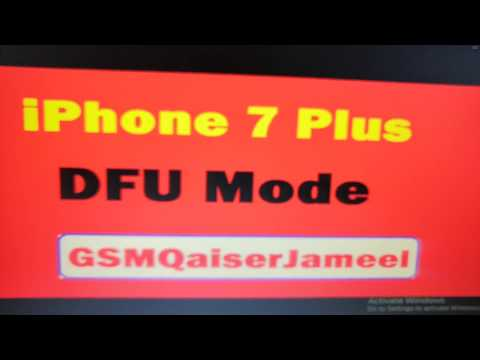 how can put iphone 7 plus in dfu mode by gsmqaiserjameel