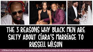 3 Reasons Black Men are in Their Feelings About Ciara & Russell Wilson's Marriage!