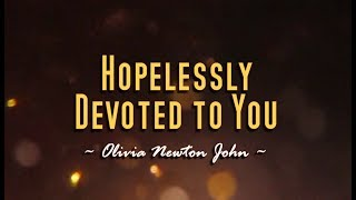 Hopelessly Devoted To You - Olivia Newton-John (KARAOKE VERSION)