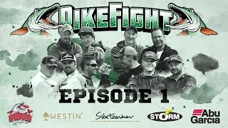 Pike Fight 2017 - Episode 1