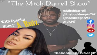 The Mitch Darrell Show episode 3 with Guest A. Ruiz [theBookkeeper247]