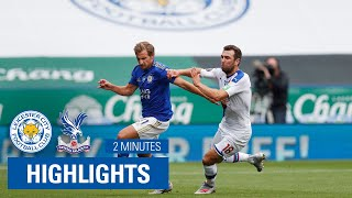 Highlights | Leicester City 3-0 Crystal Palace