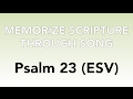 Psalm 23 esv the lord is my shepherd memorize scripture through song mp3
