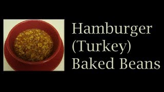 67 ★ Hamburger (turkey) Baked Beans