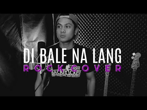 DI BALE NA LANG - Gary Valenciano (ROCK COVER by The Ultimate Heroes)