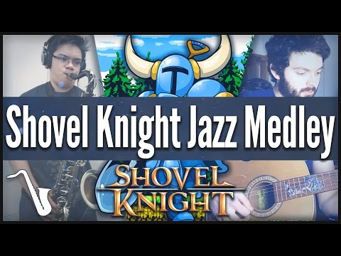 Shovel Knight Jazz Medley || insaneintherainmusic (feat. Ryan Lafford)