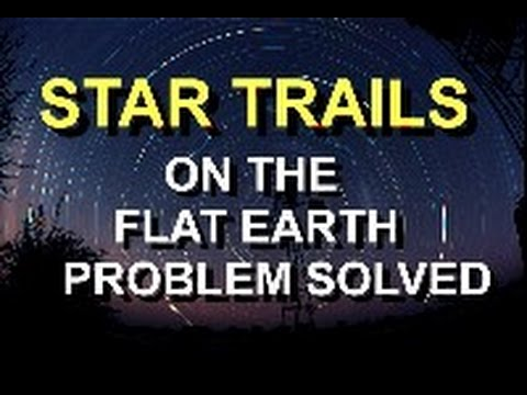 Flat Earth | Refraction part 2/3 - Star Trails thumbnail
