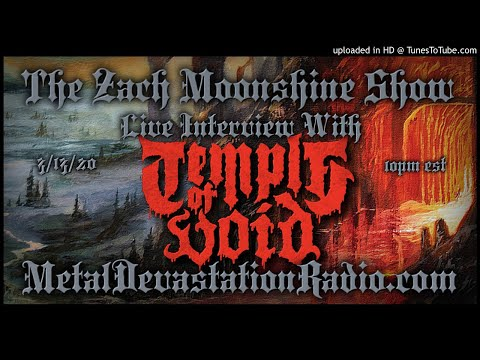 Temple Of Void - Interview 2020 - The Zach Moonshine Show