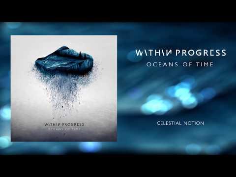 Within Progress - Oceans Of Time (Full EP Stream) [2018]