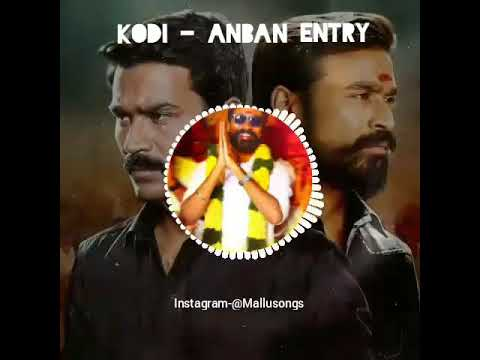KODI - Anban Entry BGM | Dhanush | King of...