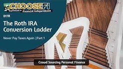 017R | The Roth IRA Conversion Ladder | A Case Study