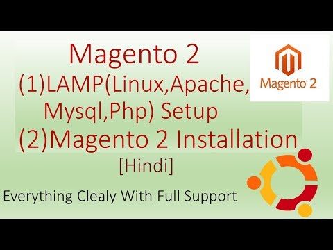 Magento 2 Tutorial Part 1 (LAMP and Magento Installation)