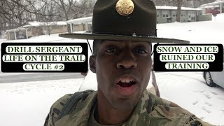 DRILL SERGEANT LIFE ON THE TRAIL CYCLE #2 TRAINING CANCELLED/RESCHEDULED