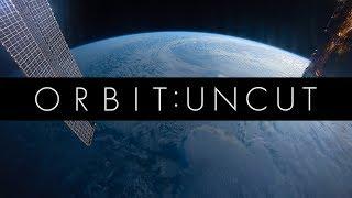 Orbit : Uncut
