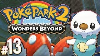 PokePark 2: Wonders Beyond - The Oshawott Episode | PART 13