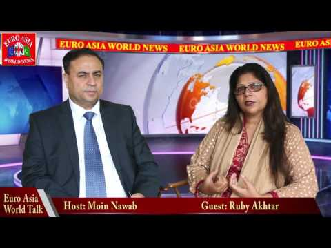 EURO ASIA WORLD - RUBY AKHTAR , English Interview.
