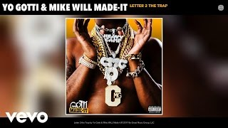 Yo Gotti, Mike WiLL Made-It - Letter 2 the Trap (Audio)