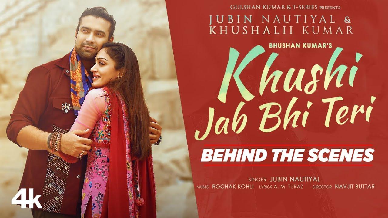 Making Of Khushi Jab Bhi Teri Song |Jubin Nautiyal, Khushalii Kumar | Rochak Kohli,A M Turaz