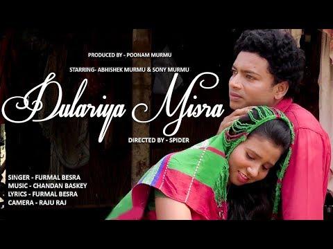 Dulariya Misra // New santali Song 2019