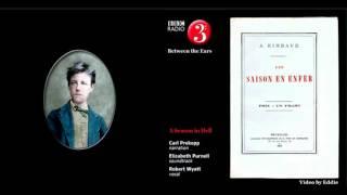 Rimbaud A Season In Hell Poems Sung By Robert Wyatt