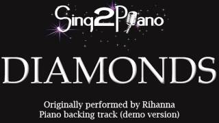 Diamonds - Rihanna (Piano backing track) karaoke cover