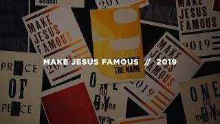Make Jesus Famous (Part 4) - In Our Region