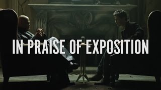 In Praise of Exposition
