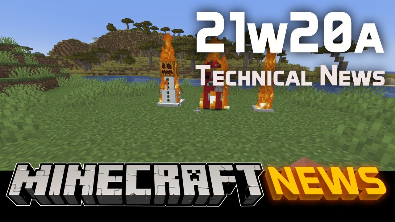 Technical News in Minecraft Snapshot 21w20a
