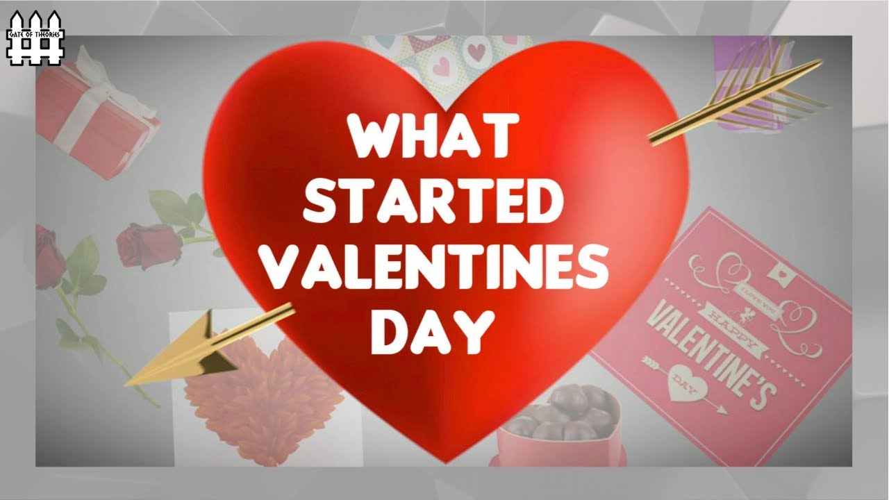 what started valentines day youtube - What Started Valentines Day