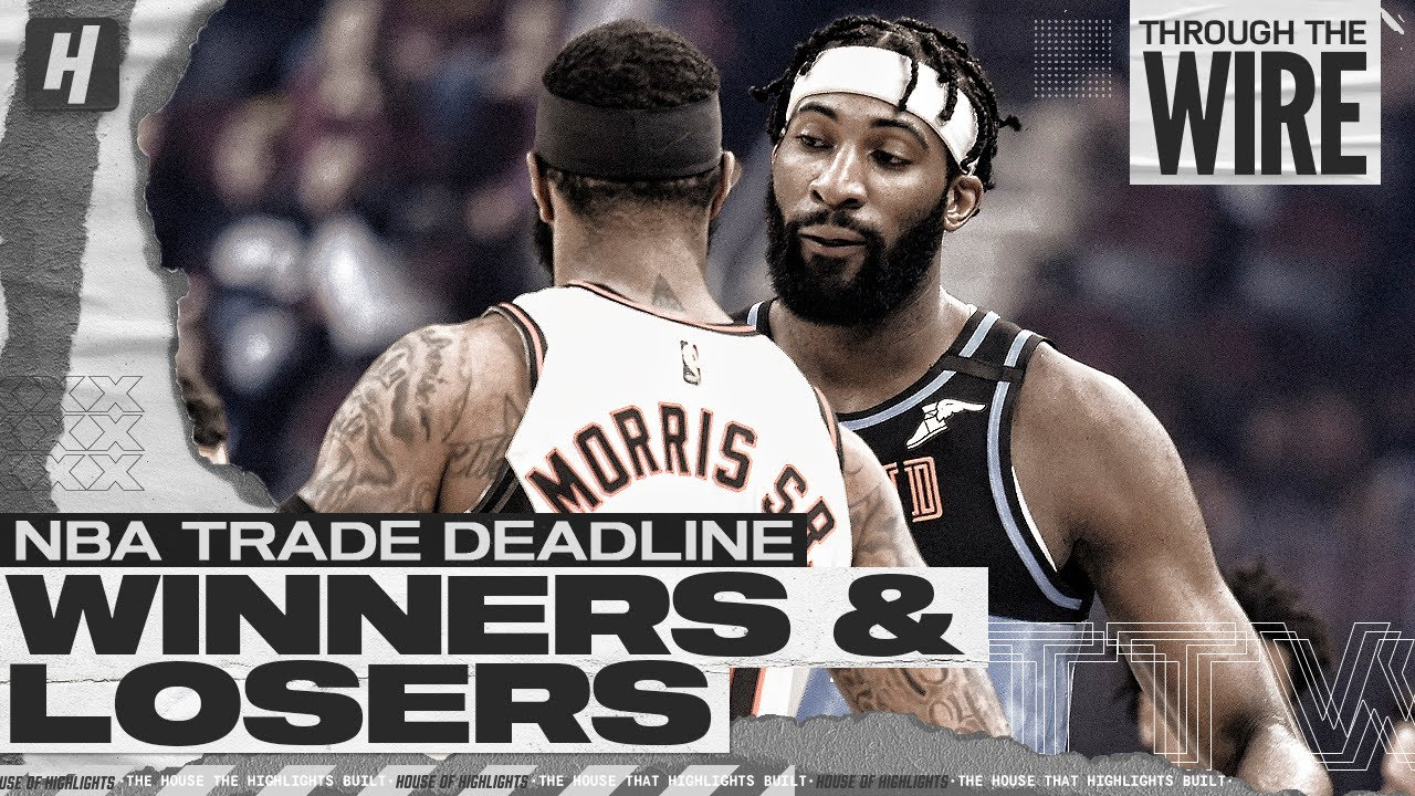 Biggest Winners and Losers From The NBA Trade Deadline | Through The Wire Podcast