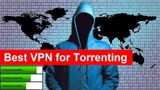 Best VPN for Torrenting - Prevent ISP Legal Letters and Bandwidth Throttling