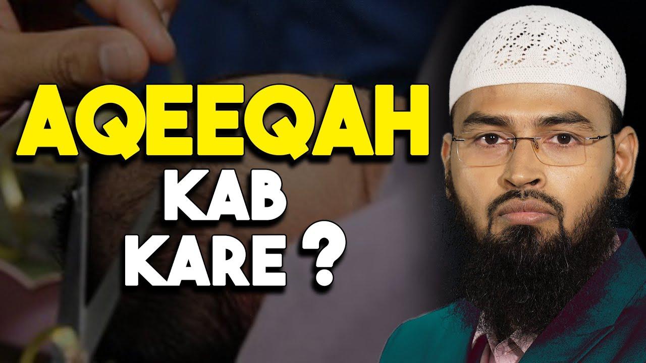 Download Aqeeqeh Kab Karen? By @Adv. Faiz Syed