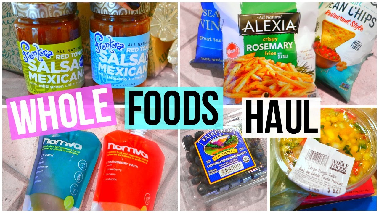 WHOLE FOODS GROCERY HAUL 2016! - YouTube