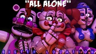 """(SFM)""""All Alone"""" Song Created By: Astildi