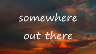 somewhere out there - Linda Ronstadt and James Ingram(with lyrics) thumbnail