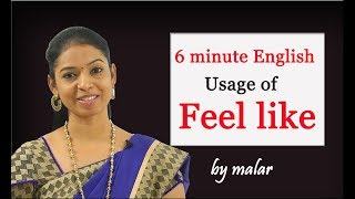 Usage of 'feel like' # 1-Learn English with Kaizen through Tamil