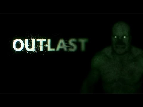 OUTLAST - 'Insane' mode attempts! (MY MOST EPIC GAMING FAIL EVER WITHIN)