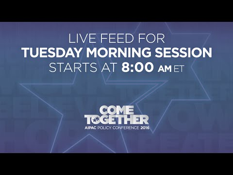AIPAC PC 2016 - Tuesday Morning General Session