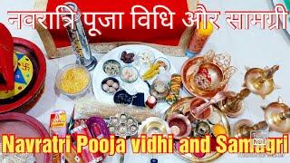 Navratri Pooja vidhi and Samagri..