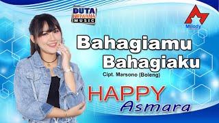 Download Happy Asmara - Bahagiamu Bahagiaku [OFFICIAL]