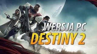 Destiny 2 - Wersja PC, polska lokalizacja