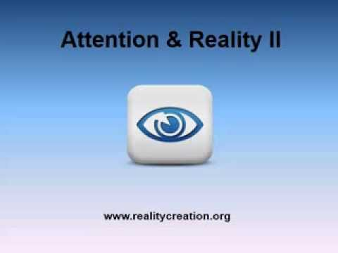 Attention and Reality 2