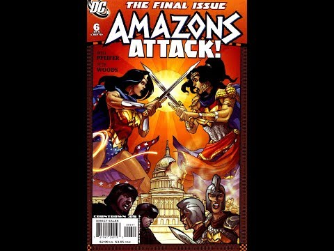 Amazons Attack! #6 (2007)  -Video Review-